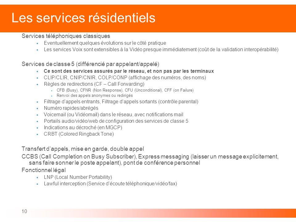 Les services résidentiels