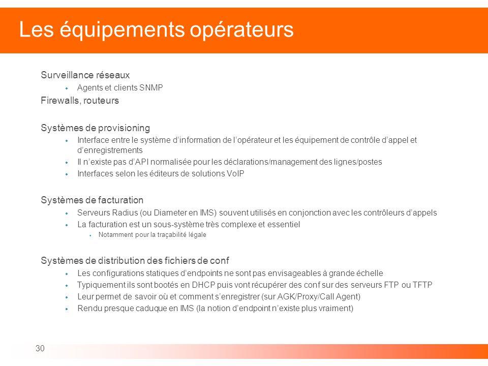 Les équipements opérateurs