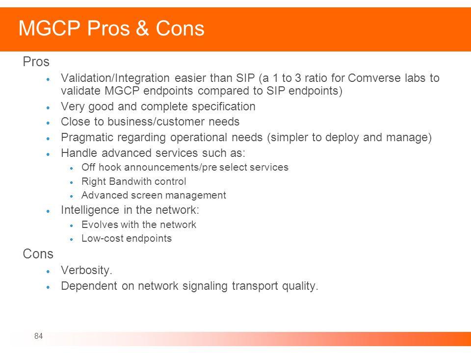 MGCP Pros & Cons Pros Cons