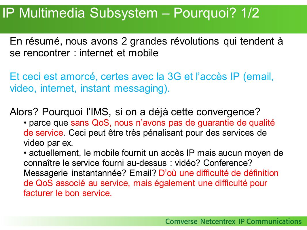 IP Multimedia Subsystem – Pourquoi 1/2
