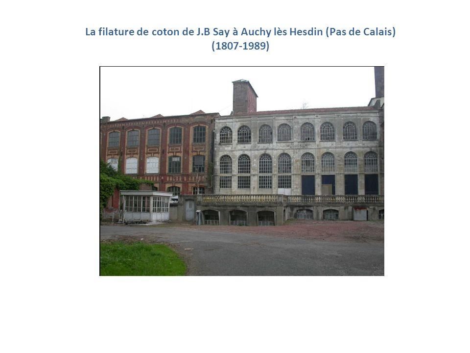 La filature de coton de J.B Say à Auchy lès Hesdin (Pas de Calais)