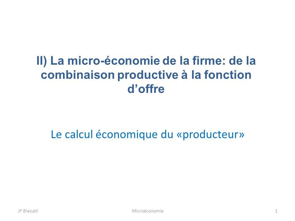 Le calcul économique du «producteur»