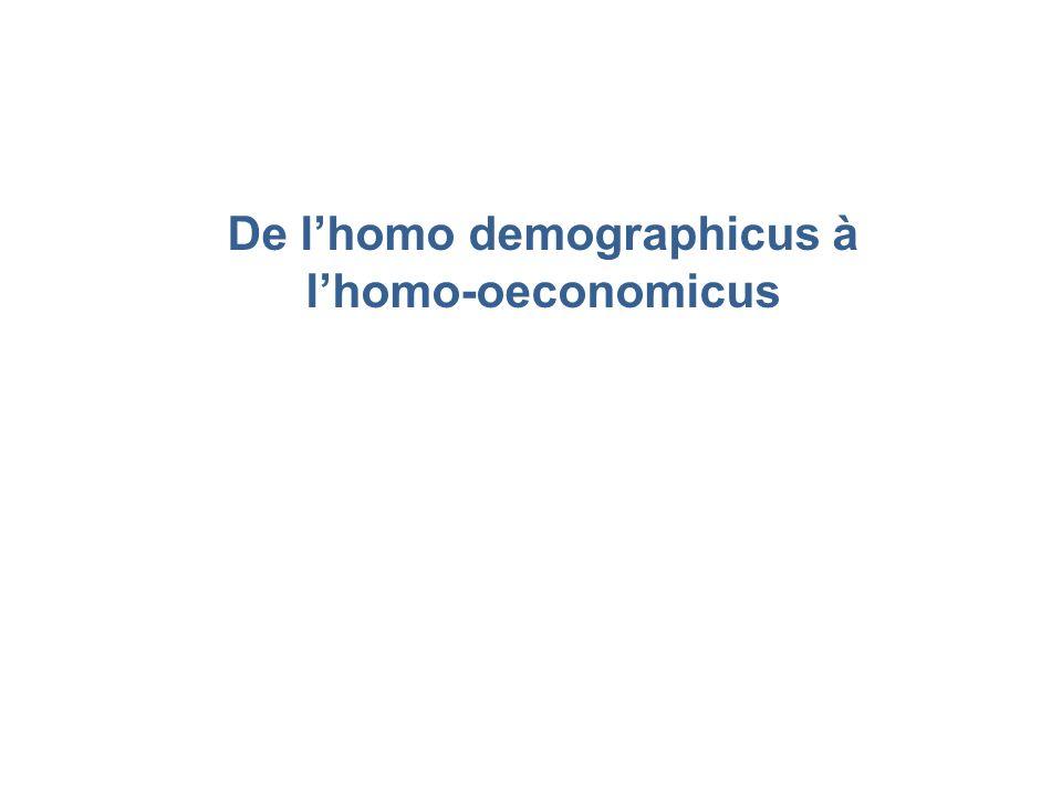 De l'homo demographicus à l'homo-oeconomicus