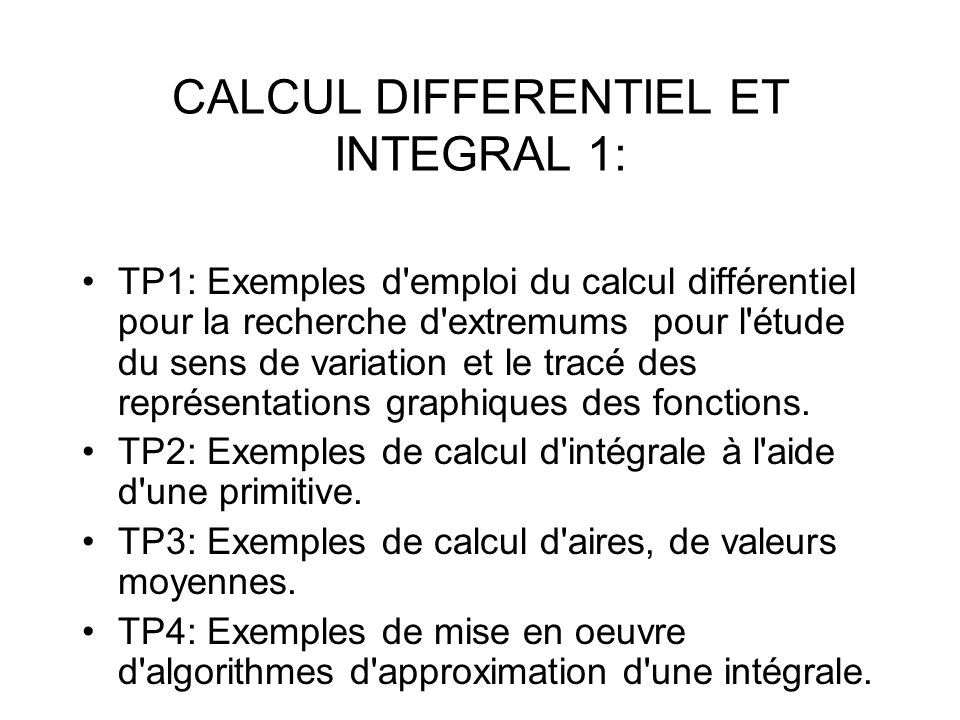 CALCUL DIFFERENTIEL ET INTEGRAL 1: