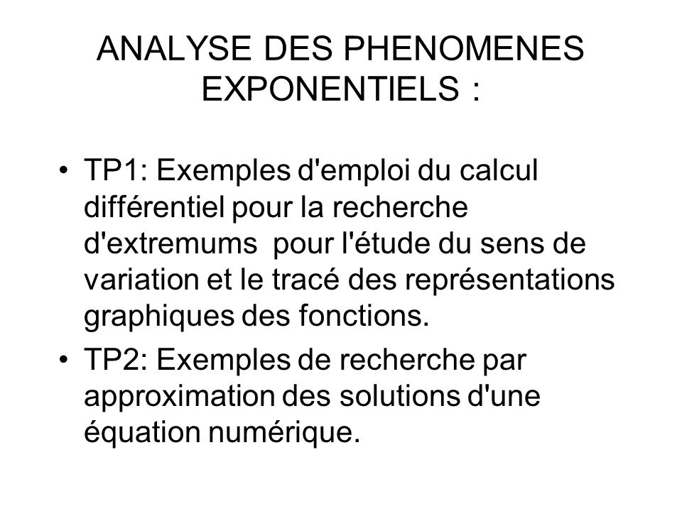 ANALYSE DES PHENOMENES EXPONENTIELS :