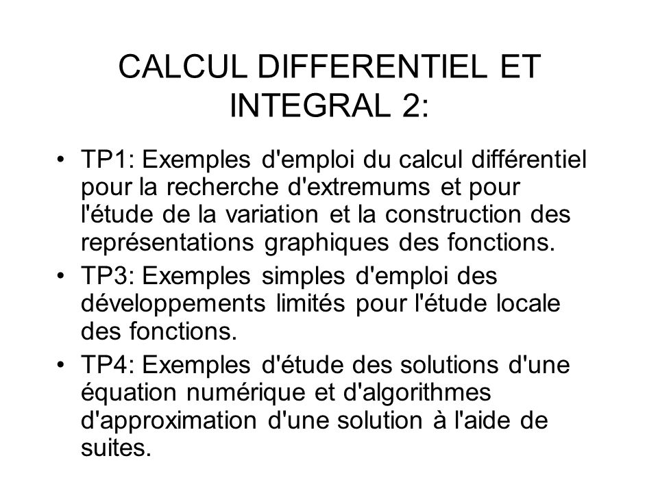 CALCUL DIFFERENTIEL ET INTEGRAL 2: