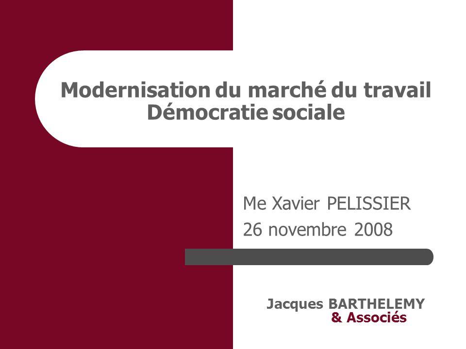 Modernisation du marché du travail Démocratie sociale