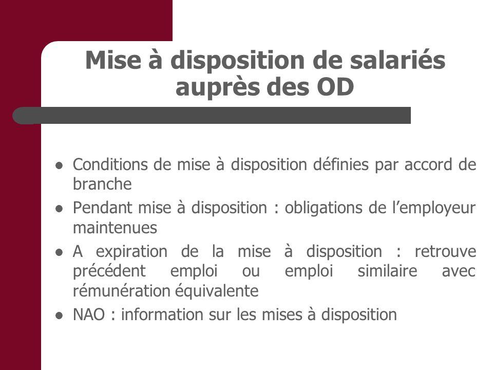 Mise à disposition de salariés auprès des OD