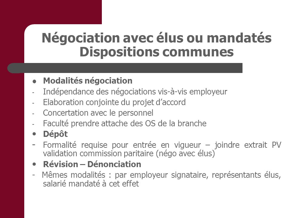 Négociation avec élus ou mandatés Dispositions communes