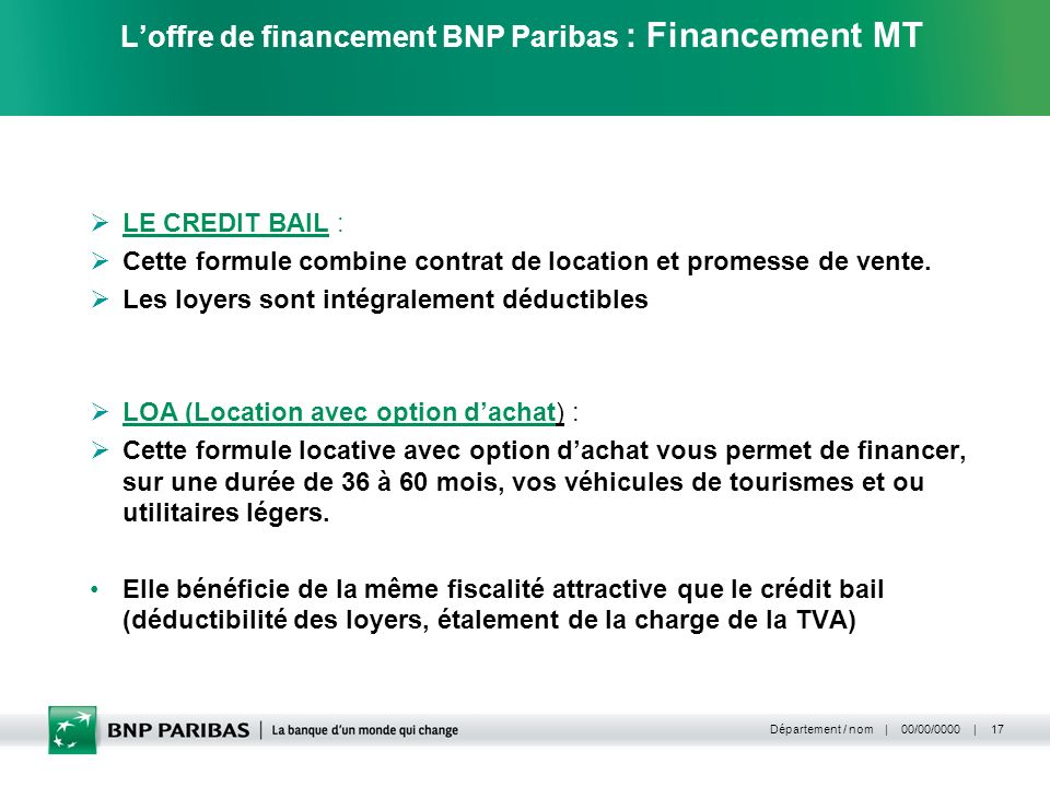 L'offre de financement BNP Paribas : Financement MT