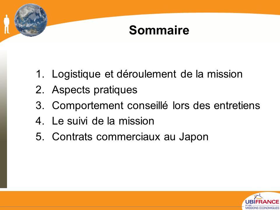 Sommaire Logistique et déroulement de la mission Aspects pratiques