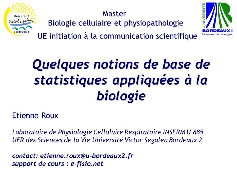 Quelques notions de base de statistiques appliquées à la biologie