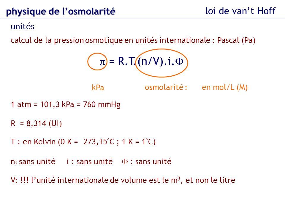 p = R.T.(n/V).i.F physique de l'osmolarité loi de van't Hoff unités