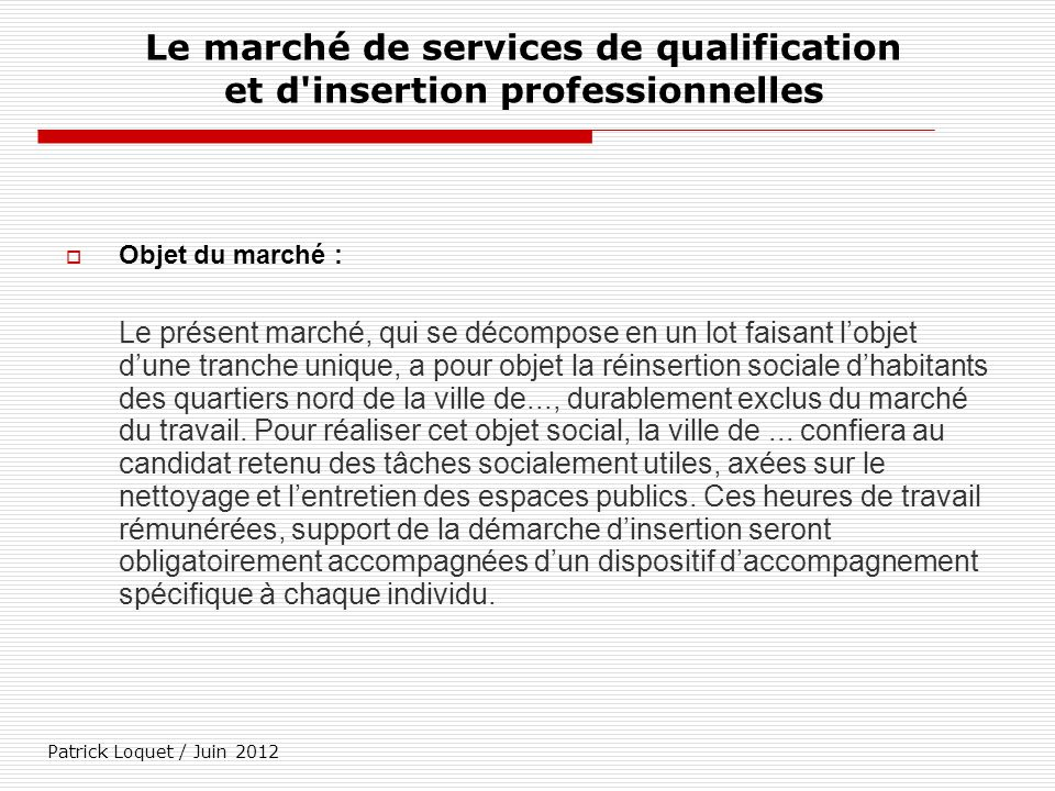 Le marché de services de qualification et d insertion professionnelles