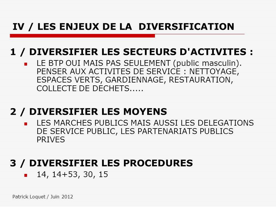 IV / LES ENJEUX DE LA DIVERSIFICATION