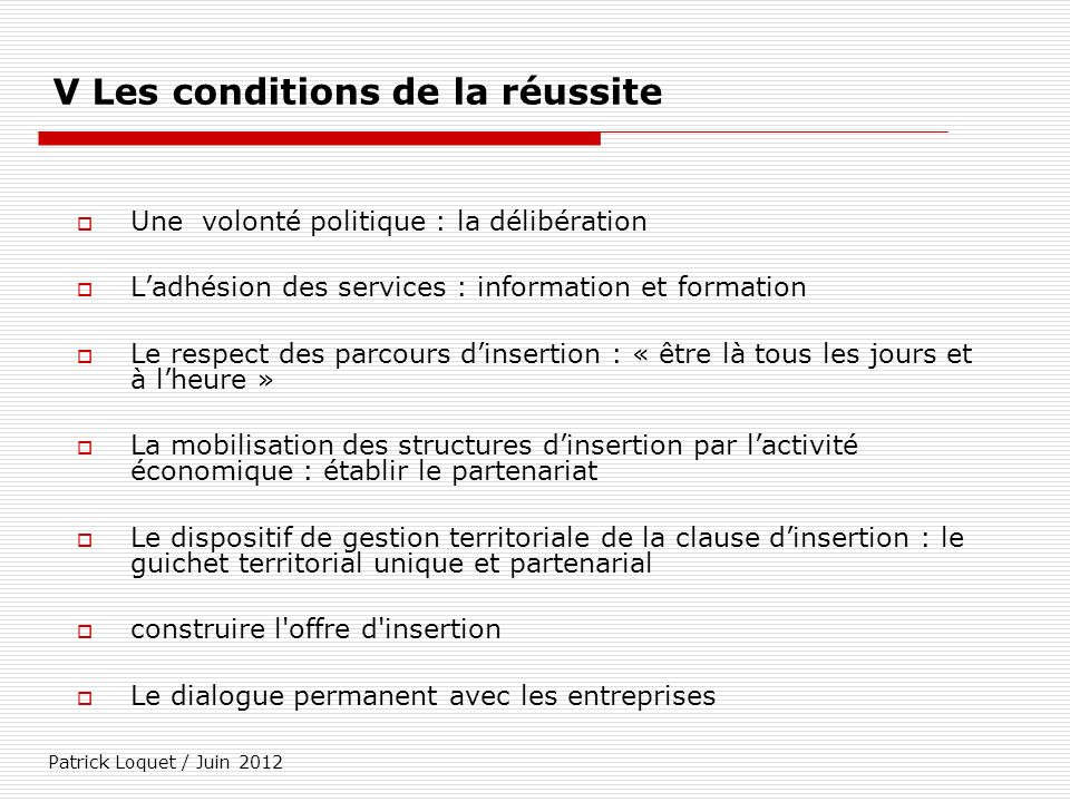 V Les conditions de la réussite