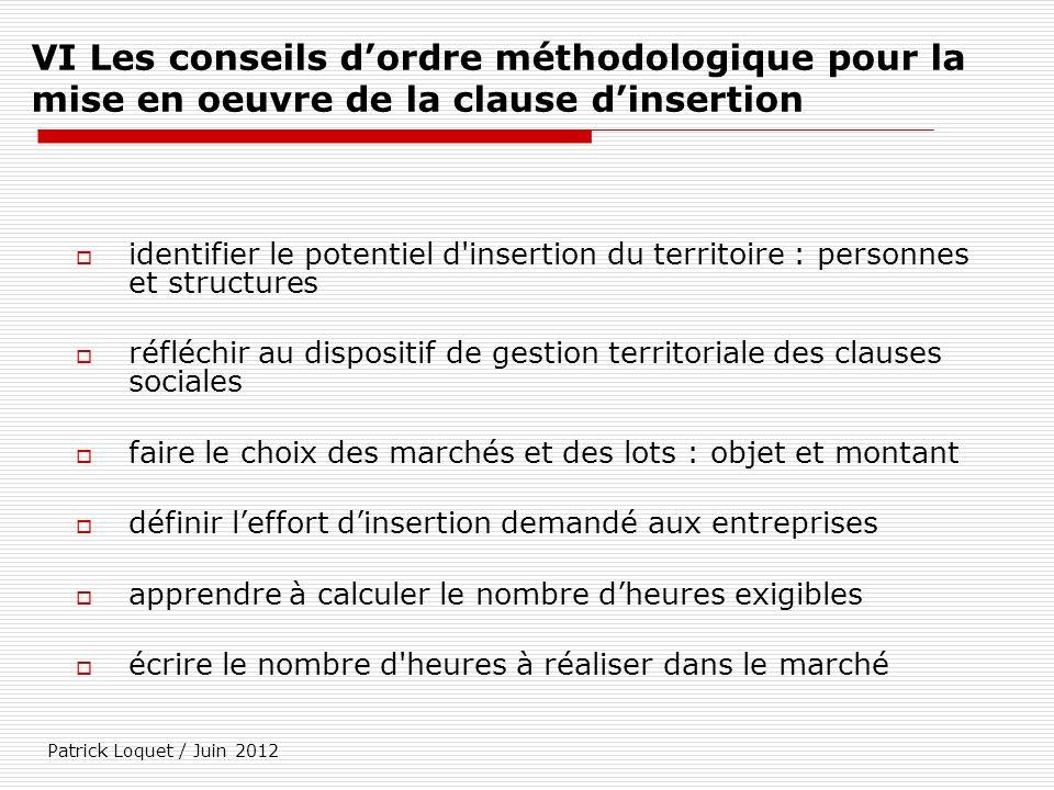 VI Les conseils d'ordre méthodologique pour la mise en oeuvre de la clause d'insertion