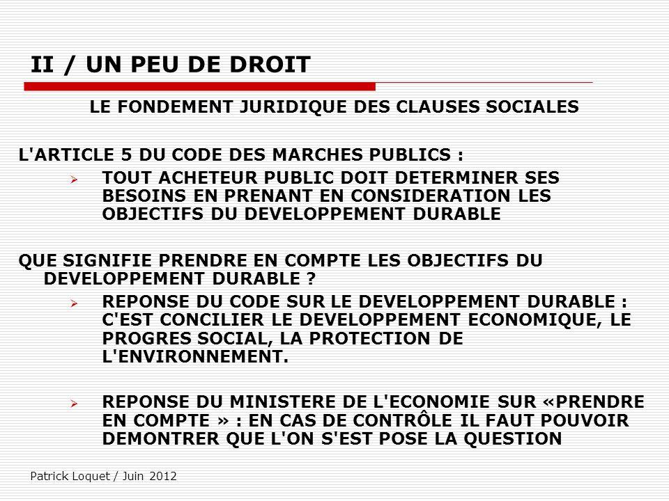 LE FONDEMENT JURIDIQUE DES CLAUSES SOCIALES