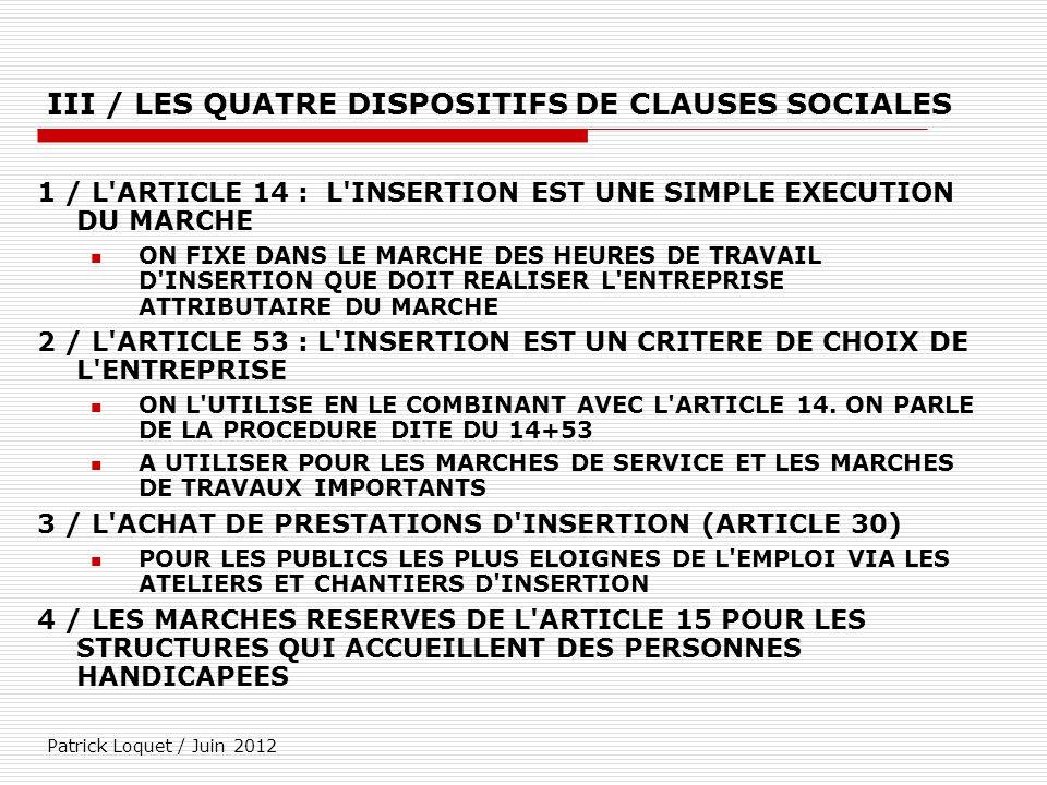 III / LES QUATRE DISPOSITIFS DE CLAUSES SOCIALES
