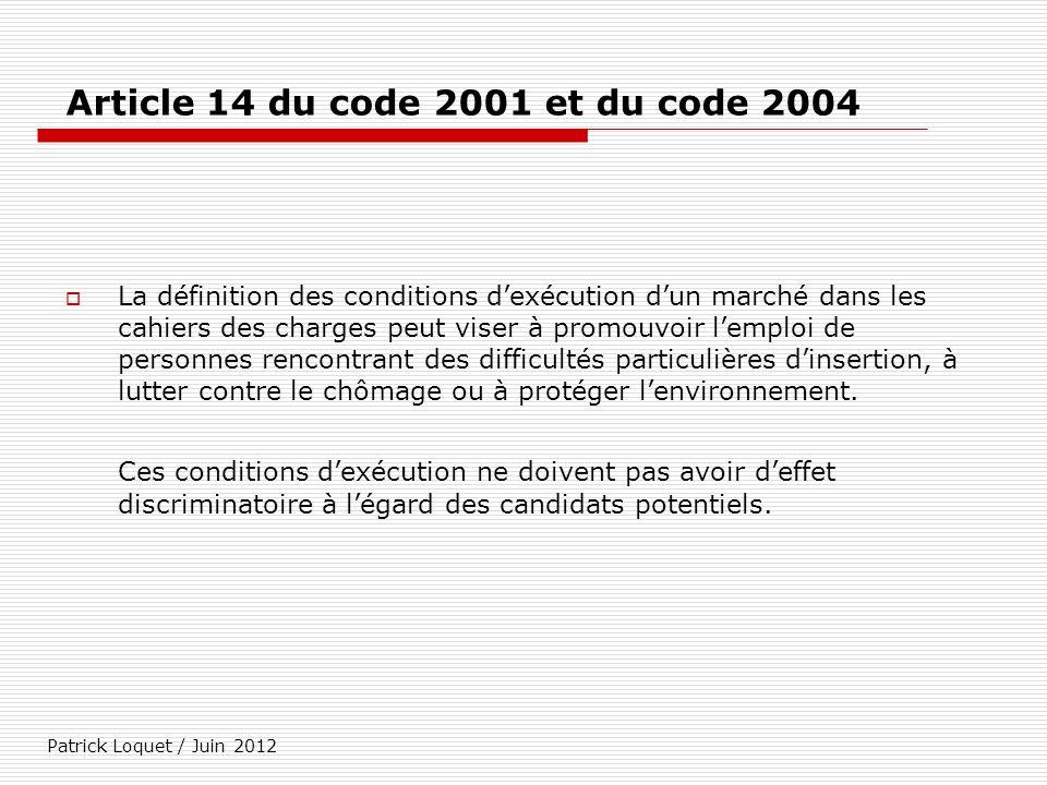 Article 14 du code 2001 et du code 2004