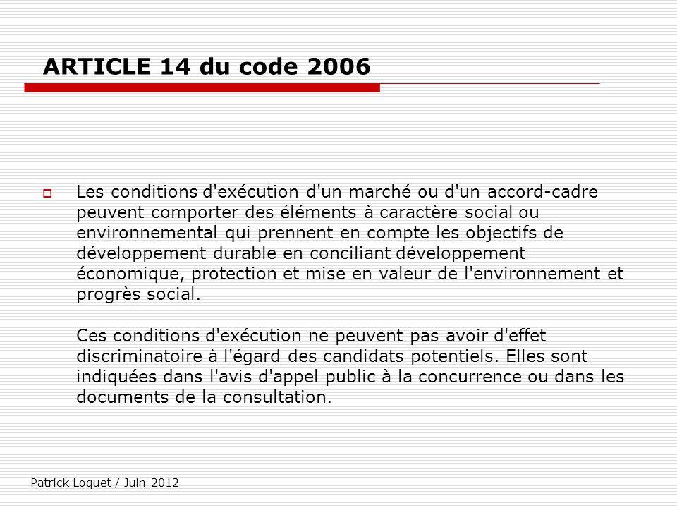ARTICLE 14 du code 2006