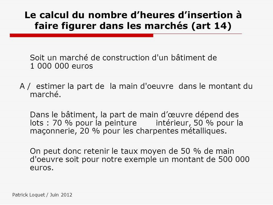 Le calcul du nombre d'heures d'insertion à faire figurer dans les marchés (art 14)