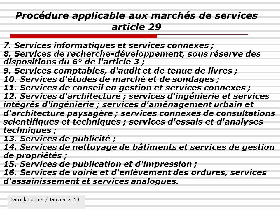 Procédure applicable aux marchés de services article 29