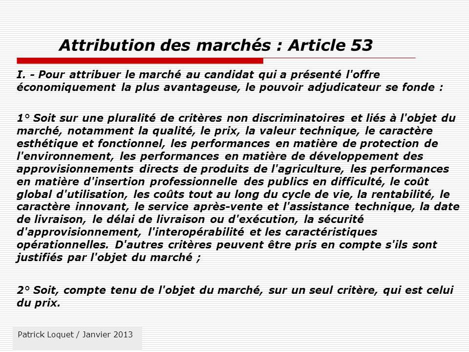 Attribution des marchés : Article 53