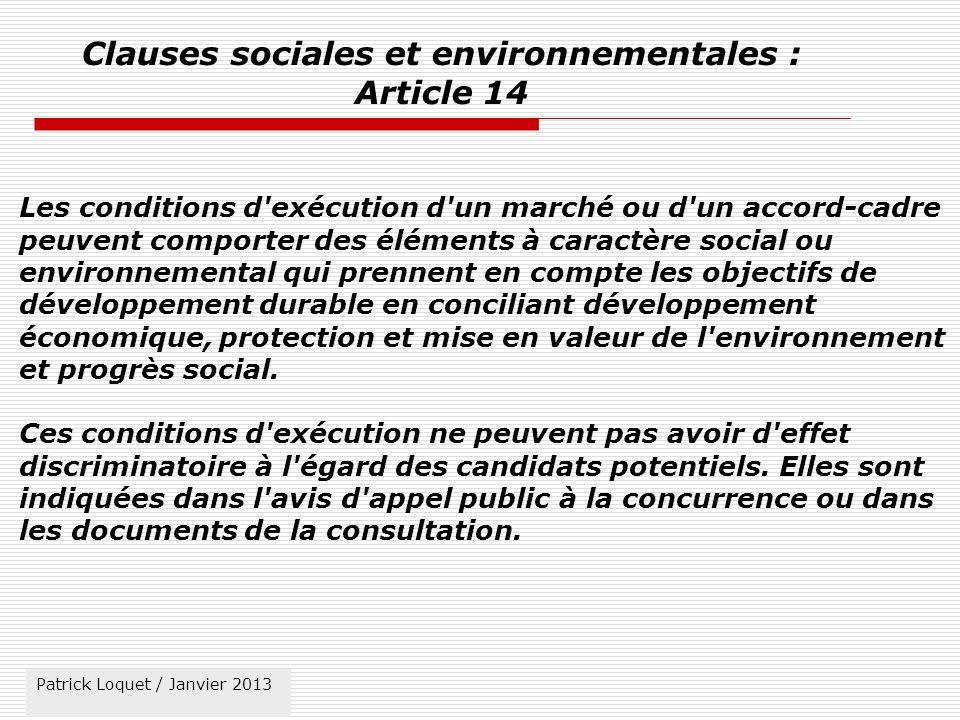 Clauses sociales et environnementales : Article 14