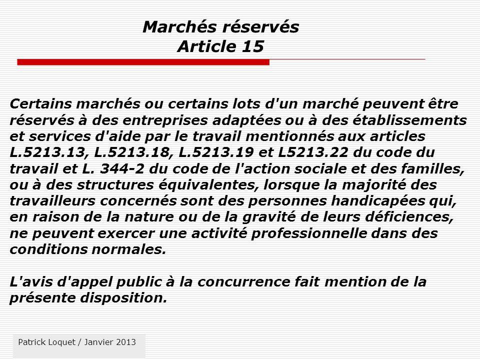 Marchés réservés Article 15