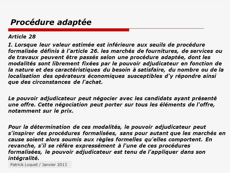 Procédure adaptée Article 28