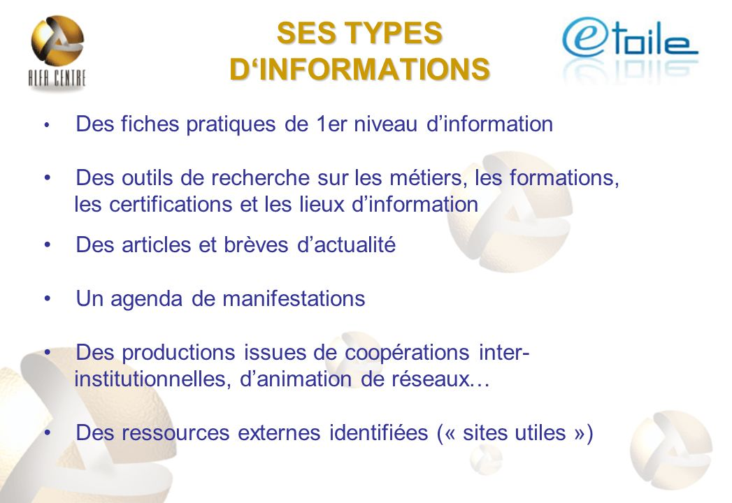 SES TYPES D'INFORMATIONS