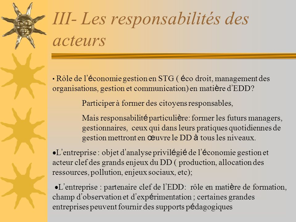 III- Les responsabilités des acteurs