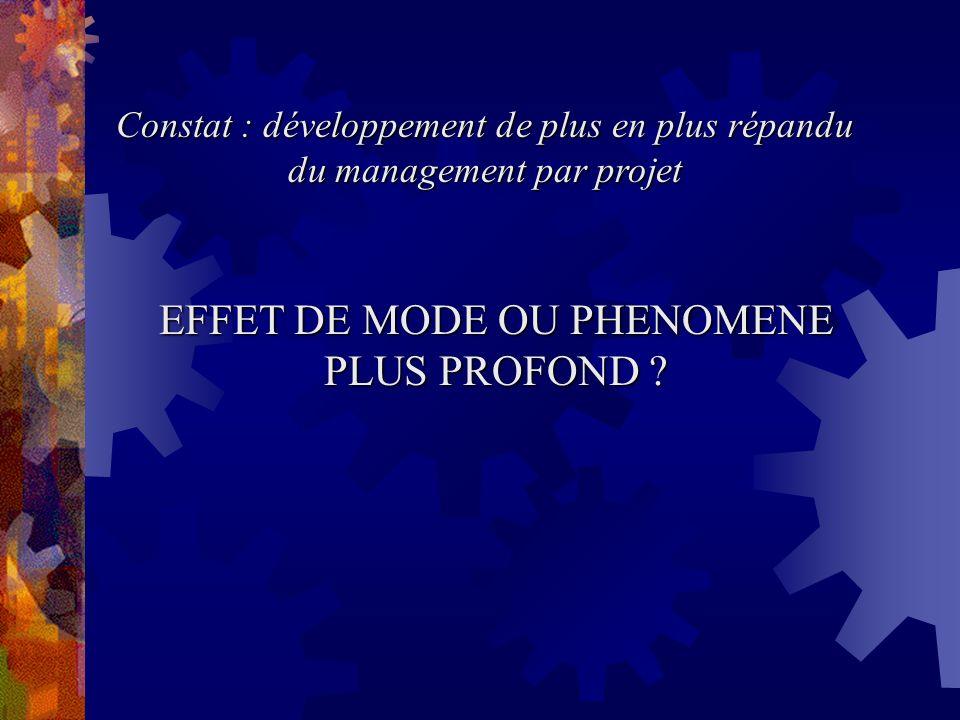 EFFET DE MODE OU PHENOMENE PLUS PROFOND