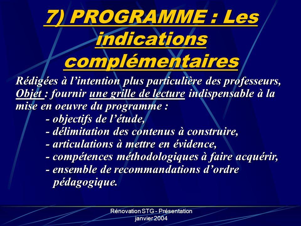 7) PROGRAMME : Les indications complémentaires
