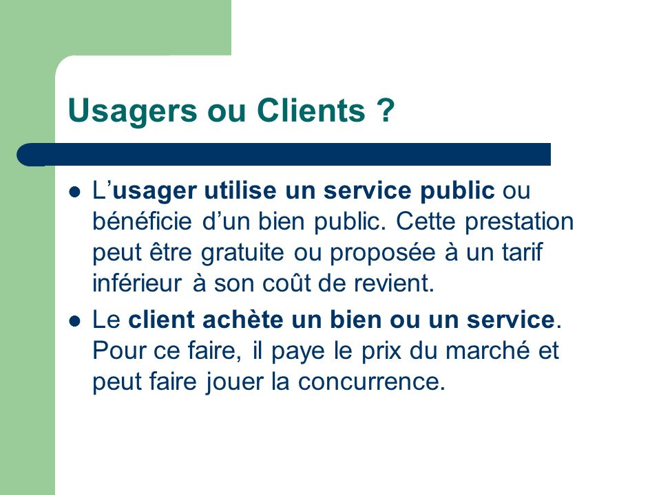 Usagers ou Clients