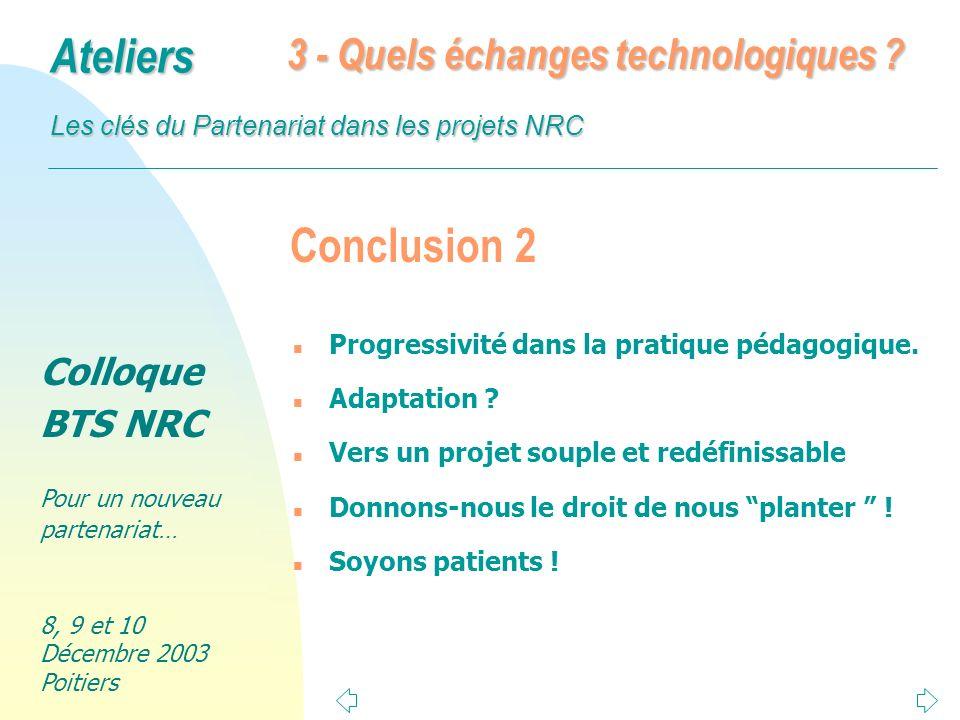 Conclusion 2 3 - Quels échanges technologiques