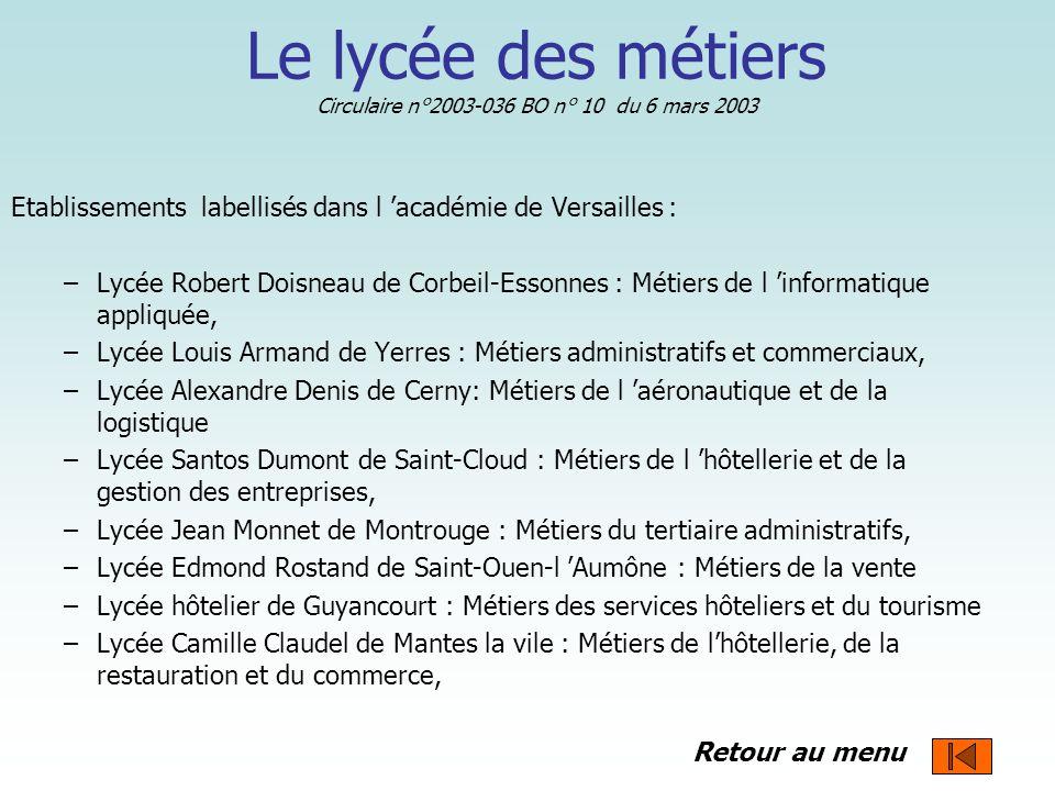 Le lycée des métiers Circulaire n°2003-036 BO n° 10 du 6 mars 2003