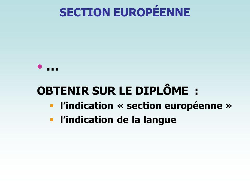 … SECTION EUROPÉENNE OBTENIR SUR LE DIPLÔME :