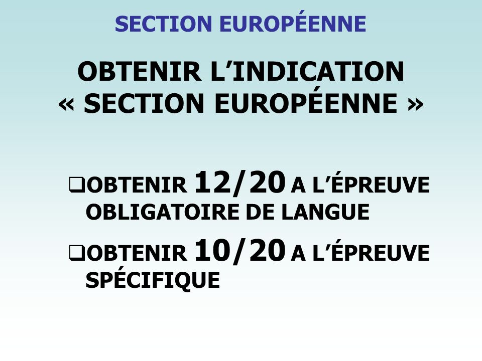 OBTENIR L'INDICATION « SECTION EUROPÉENNE »