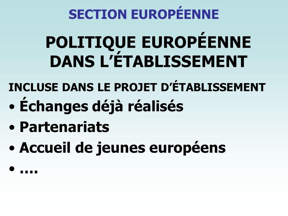 POLITIQUE EUROPÉENNE DANS L'ÉTABLISSEMENT