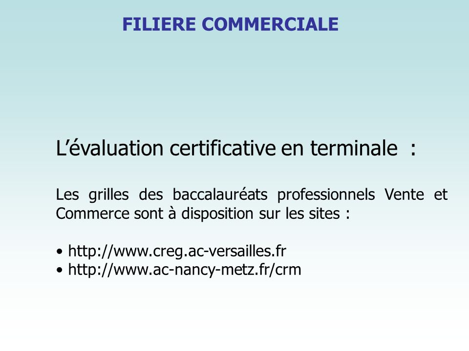 L'évaluation certificative en terminale :
