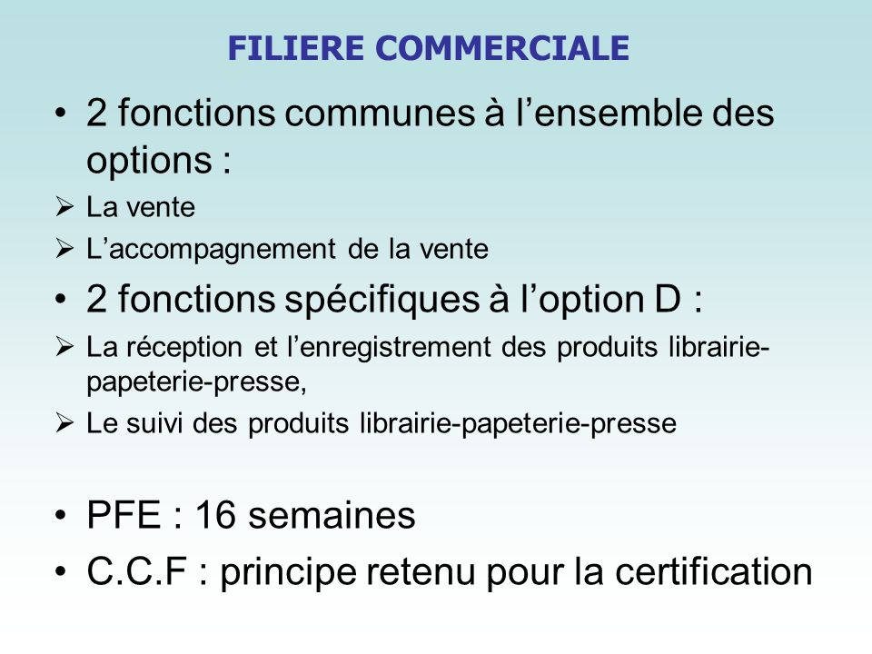 2 fonctions communes à l'ensemble des options :