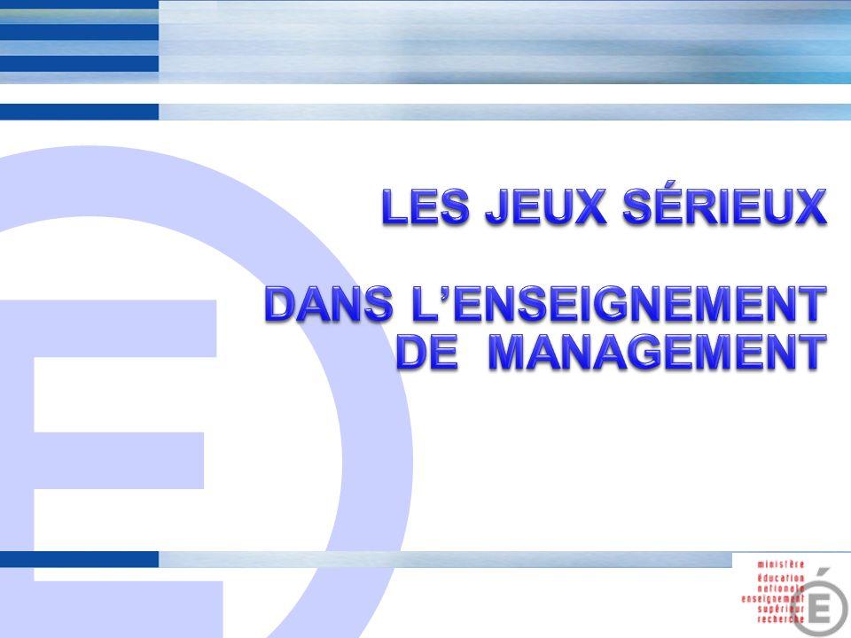 LES JEUX Sérieux dans l'enseignement de management
