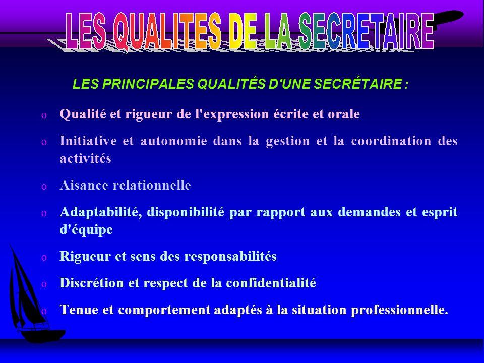 LES PRINCIPALES QUALITÉS D UNE SECRÉTAIRE :