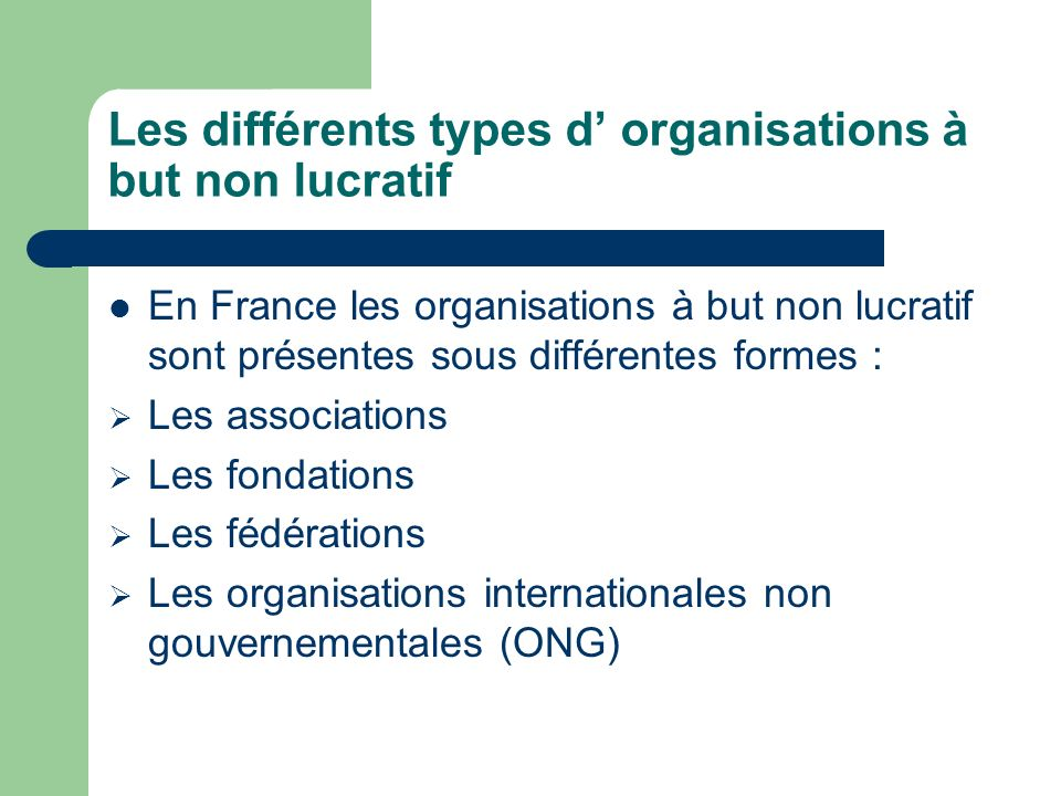 Les différents types d' organisations à but non lucratif