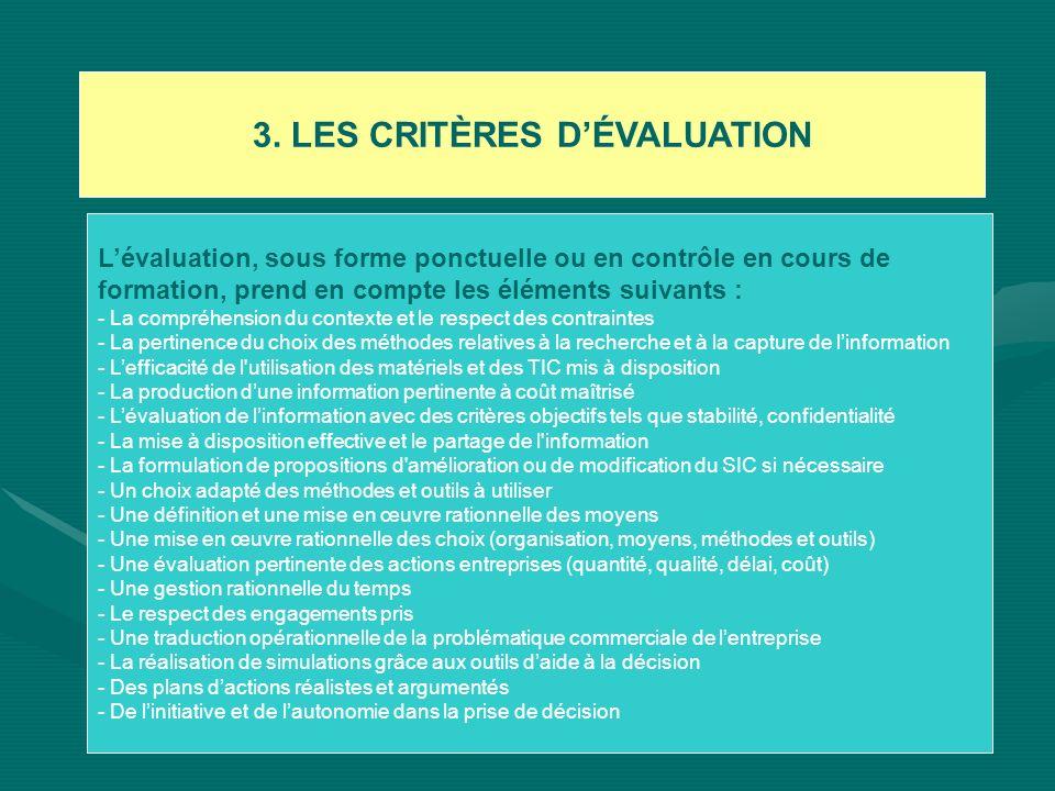 3. LES CRITÈRES D'ÉVALUATION