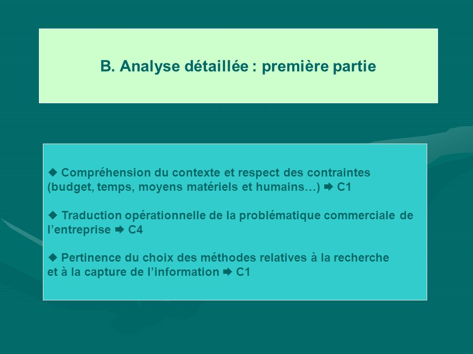 B. Analyse détaillée : première partie