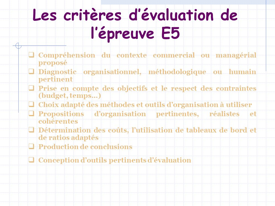 Les critères d'évaluation de l'épreuve E5