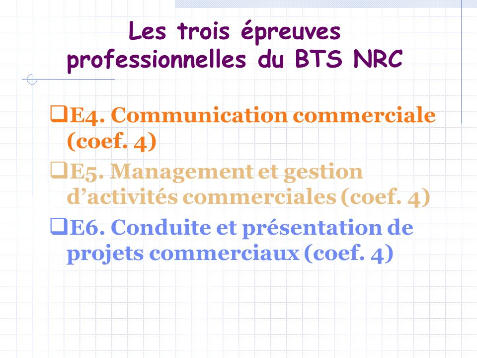 Les trois épreuves professionnelles du BTS NRC